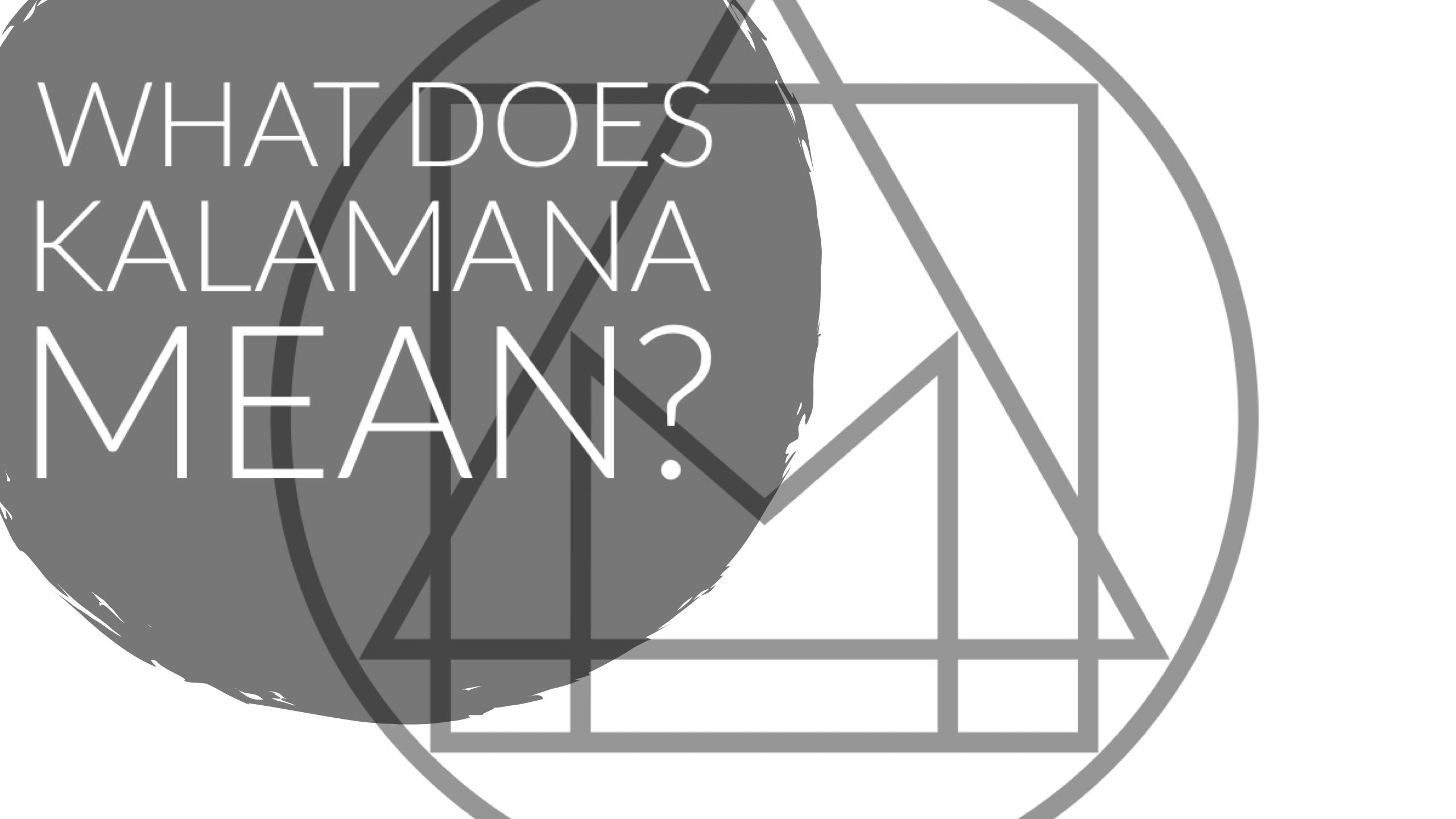 What does kalamana mean kalamana yoga what does kalamana mean biocorpaavc Gallery